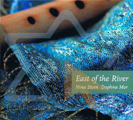 East of the River - Nina Stern and Daphne Mor - EAST OF THE RIVER